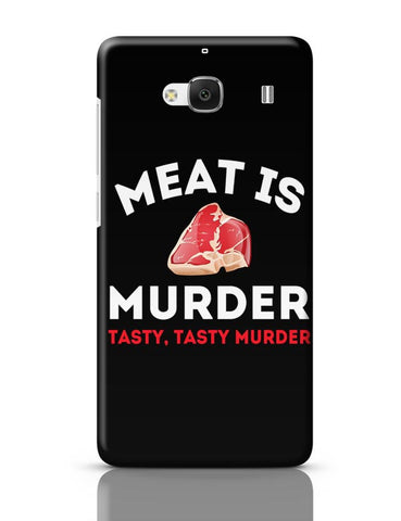 Meat Is Murder .Tasty Tasty Murder Redmi 2 / Redmi 2 Prime Covers Cases Online India