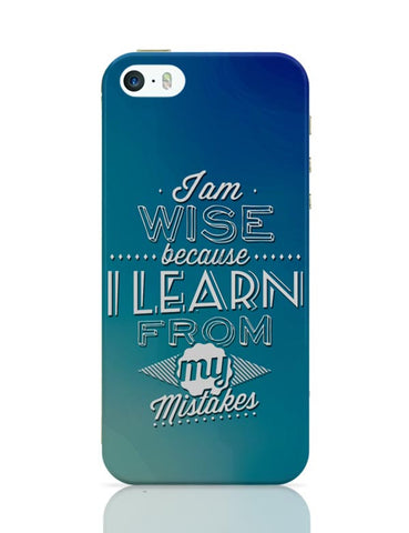 I Am Wise Because I Learn From My Mistakes iPhone Covers Cases Online India