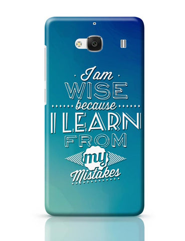 I Am Wise Because I Learn From My Mistakes Redmi 2 / Redmi 2 Prime Covers Cases Online India
