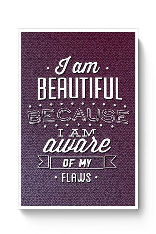 I Am Aware Of My Flaws Poster Online India