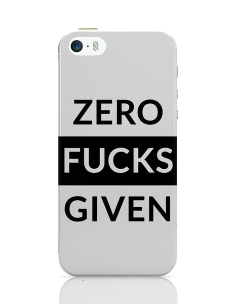 Zero Fucks Given iPhone Covers Cases Online India
