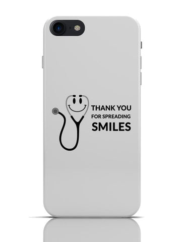Thank You For Spreading Smiles iPhone 7 Covers Cases Online India