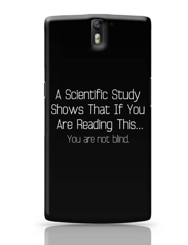 If Your Are Reading This You Are Not Blind OnePlus One Covers Cases Online India