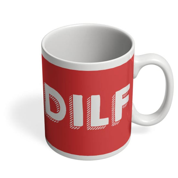 Dilf Coffee Mug Online India