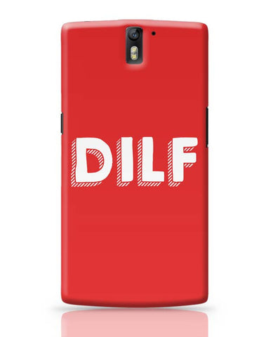 Dilf OnePlus One Covers Cases Online India