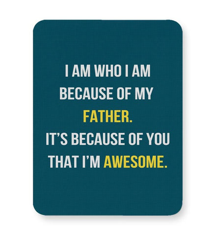 Father I'M Awesome Mousepad Online India