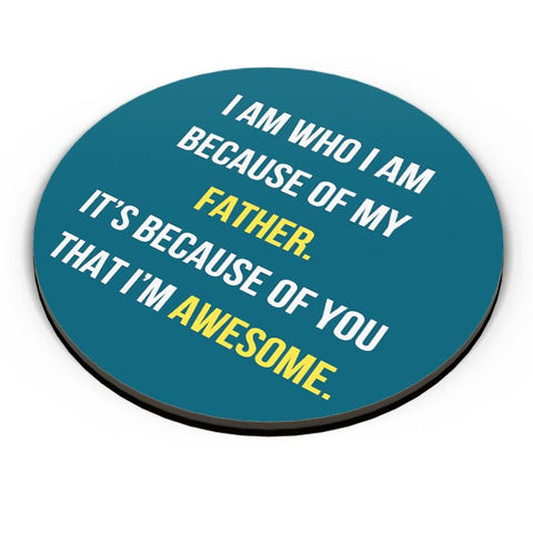 Father I'M Awesome Fridge Magnet Online India