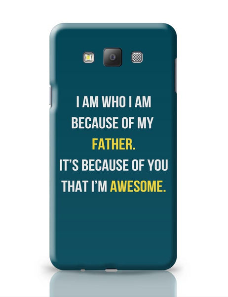 Father I'M Awesome Samsung Galaxy A7 Covers Cases Online India