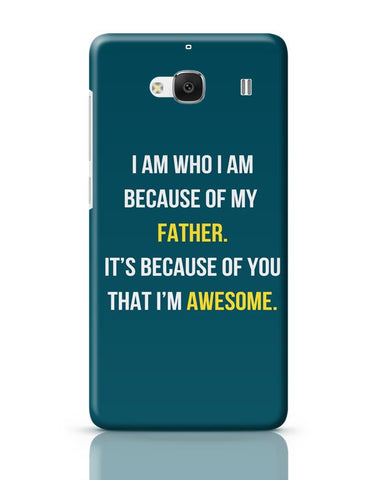 Father I'M Awesome Redmi 2 / Redmi 2 Prime Covers Cases Online India