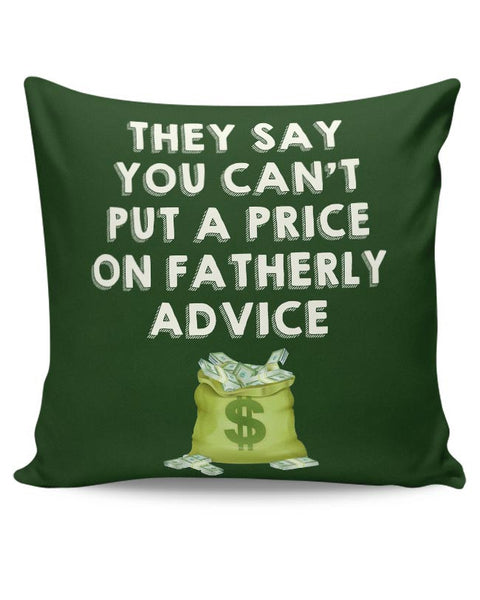 Fatherly Advice Cushion Cover Online India
