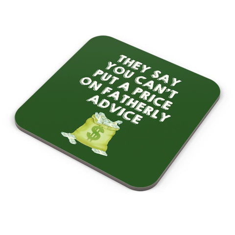 Fatherly Advice Coaster Online India