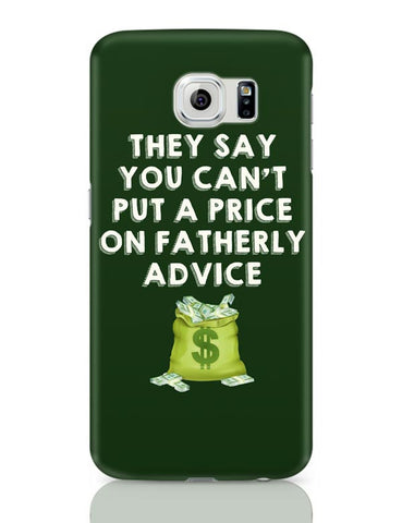 Fatherly Advice Samsung Galaxy S6 Covers Cases Online India