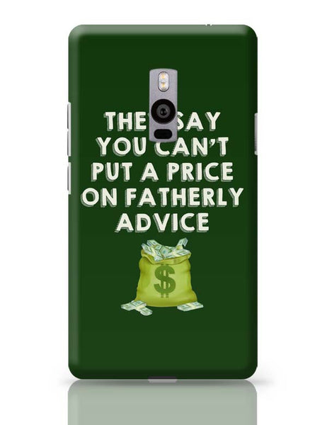 Fatherly Advice OnePlus Two Covers Cases Online India