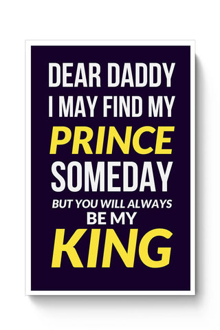 My Dad My King Poster Online India