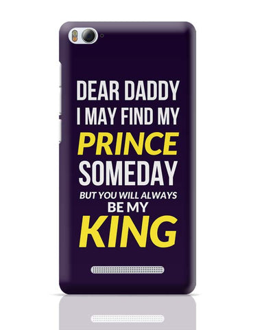 My Dad My King Xiaomi Mi 4i Covers Cases Online India