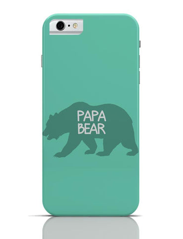 Papa Bear iPhone 6 6S Covers Cases Online India