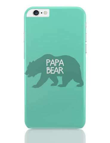 Papa Bear iPhone 6 Plus / 6S Plus Covers Cases Online India