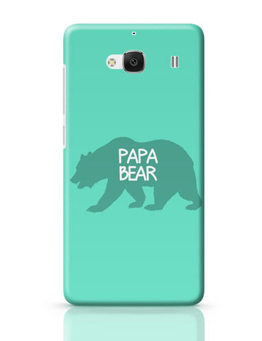 Papa Bear Redmi 2 / Redmi 2 Prime Covers Cases Online India