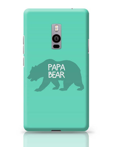 Papa Bear OnePlus Two Covers Cases Online India