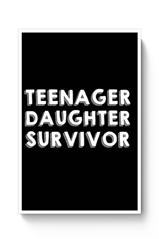 Teenager Daughter Survivor Poster Online India