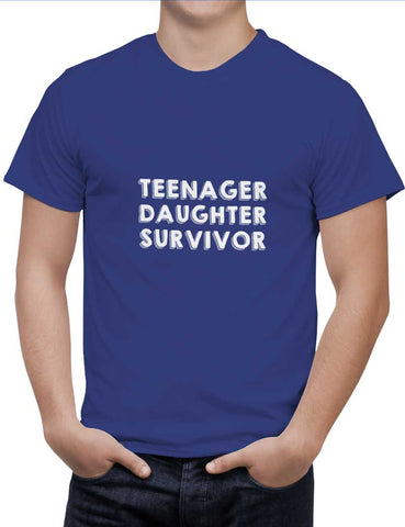 Buy Teenager Daughter Survivor Woman T-Shirts Online India | Teenager Daughter Survivor T-Shirt | PosterGuy.in