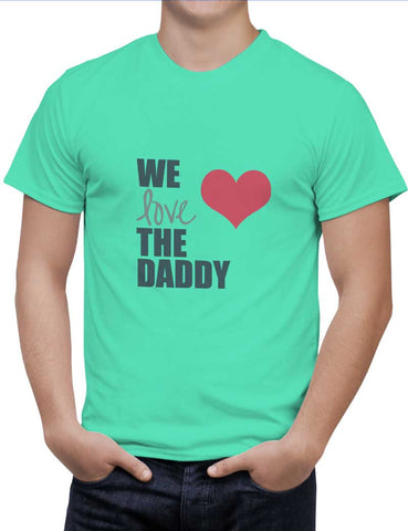 Buy We Love Daddy Woman T-Shirts Online India | We Love Daddy T-Shirt | PosterGuy.in