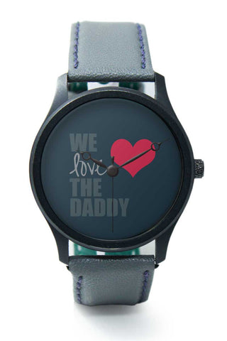 Wrist Watches India | We Love Daddy Premium Wrist Watch  Online India.