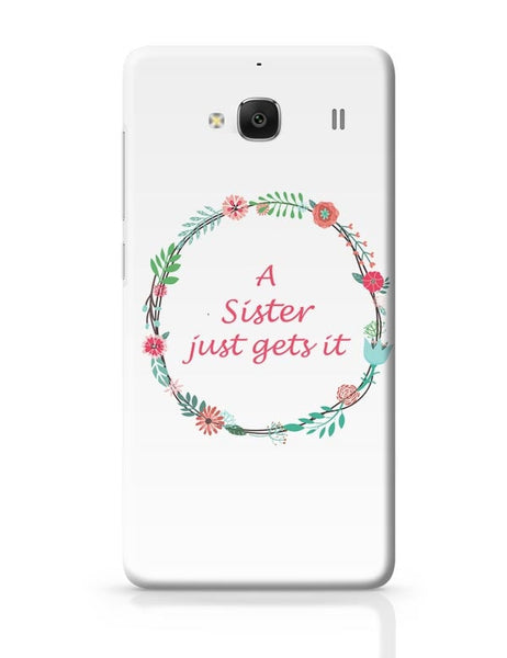 A Sister Just Gets It Redmi 2 / Redmi 2 Prime Covers Cases Online India