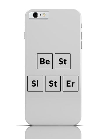 Best Sister Periodic Table iPhone 6 6S Covers Cases Online India