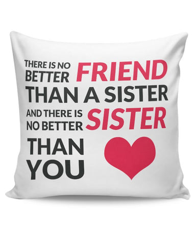 No Better Friends Than My Sister Quote Cushion Cover Online India