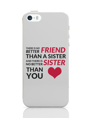 No Better Friends Than My Sister Quote iPhone 5/5S Covers Cases Online India