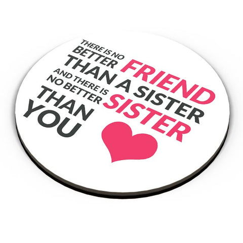 No Better Friends Than My Sister Quote Fridge Magnet Online India