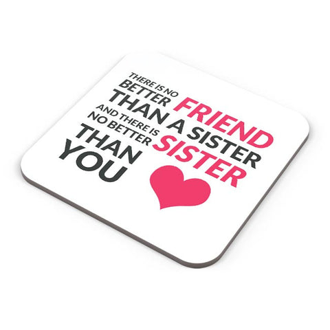 No Better Friends Than My Sister Quote Coaster Online India