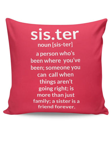 Defination Of Sister From A Brother Cushion Cover Online India