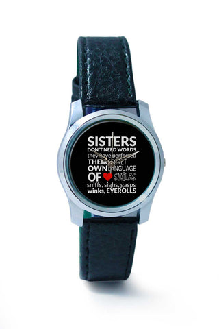 Women Wrist Watch India | sisters dont need words 2 Wrist Watch Online India