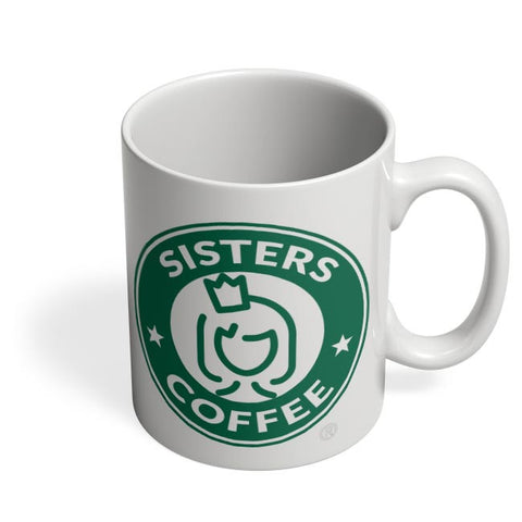 Sisters Coffee Starbucks Parody  Coffee Mug Online India