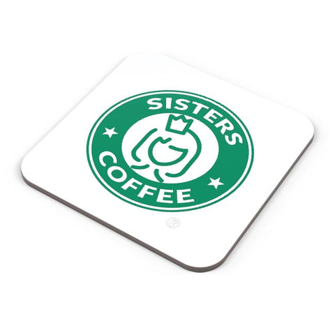 Sisters Coffee Starbucks Parody  Coaster Online India