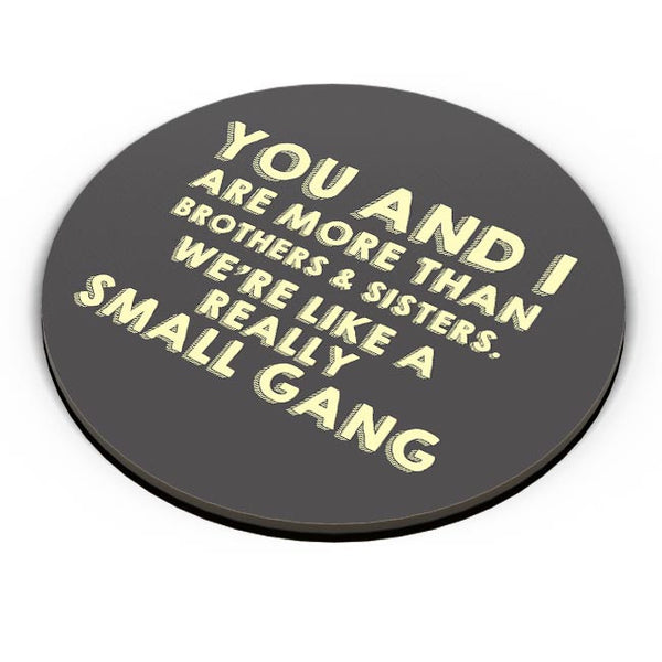 We Are More Than Sister And Brother  Fridge Magnet Online India