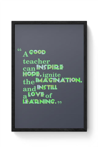 A Good Teacher Quote Typo | For Teachers Framed Poster Online India