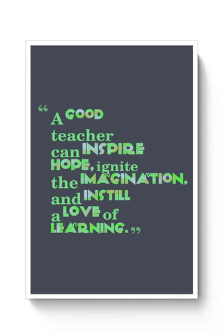 Buy A Good Teacher Quote Typo | For Teachers Poster
