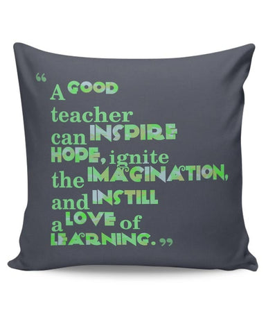 A Good Teacher Quote Typo | For Teachers Cushion Cover Online India