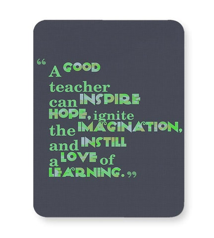 A Good Teacher Quote Typo | For Teachers Mousepad Online India