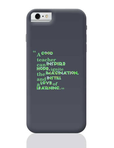 A Good Teacher Quote Typo | For Teachers iPhone 6 6S Covers Cases Online India