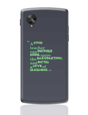 A Good Teacher Quote Typo | For Teachers Google Nexus 5 Covers Cases Online India