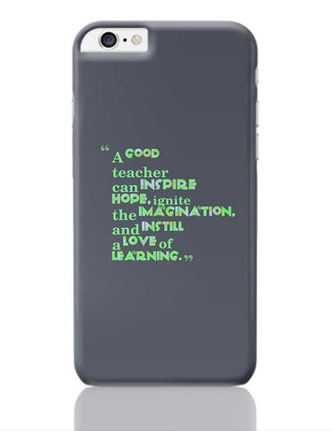 A Good Teacher Quote Typo | For Teachers iPhone 6 Plus / 6S Plus Covers Cases Online India
