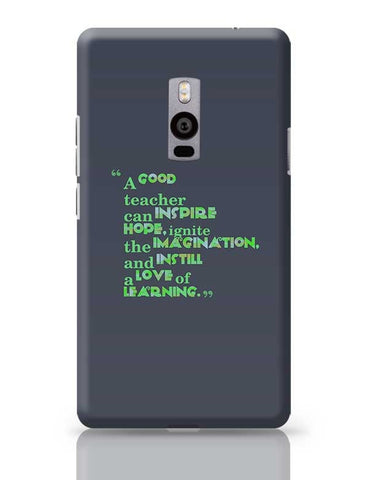 A Good Teacher Quote Typo | For Teachers OnePlus Two Covers Cases Online India