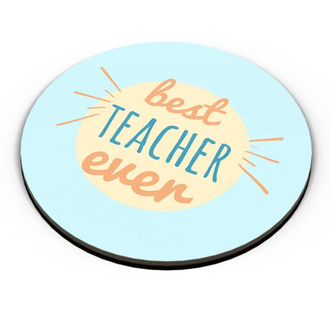 Best Teacher Ever For Teacher Fridge Magnet Online India