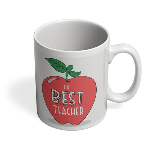 The Best Teacher | Apple Illustration | For Teacher Coffee Mug Online India