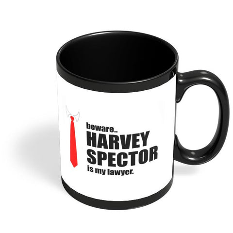 Harvey Specter Is My Lawyer Black Coffee Mug Online India
