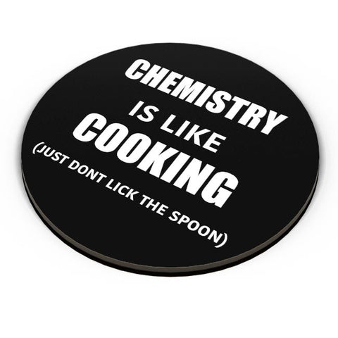 Chemistry Is Like Cooking | Funny Quote Fridge Magnet Online India